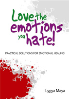 Love the emotions you hate!